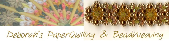 Deborah's PaperQuilling & BeadWeaving